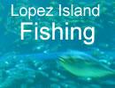 Lopez Island Fishing